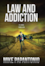 Enter To Win Law and Addiction